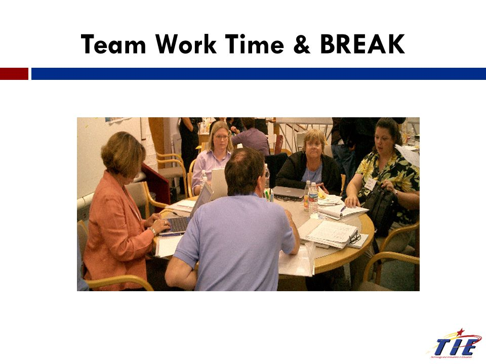 Team Work Time & BREAK