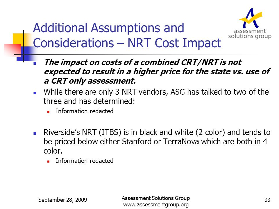Additional Assumptions and Considerations – NRT Cost Impact The impact on costs of a combined CRT/NRT is not expected to result in a higher price for the state vs.