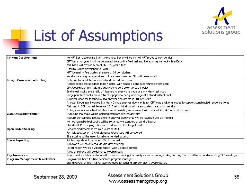 List of Assumptions September 28, 2009 Assessment Solutions Group www.assessmentgroup.org 58