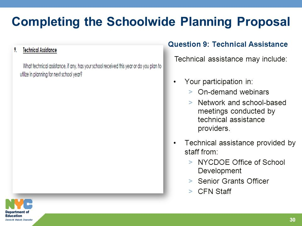 30 Question 9: Technical Assistance Your participation in: >On-demand webinars >Network and school-based meetings conducted by technical assistance providers.