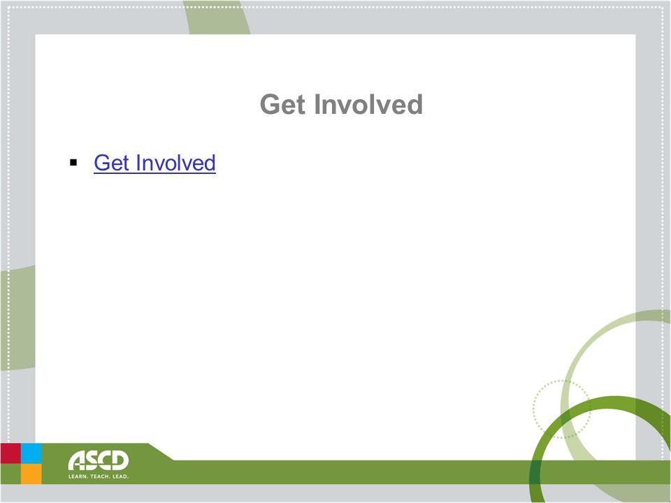 Get Involved  Get Involved Get Involved
