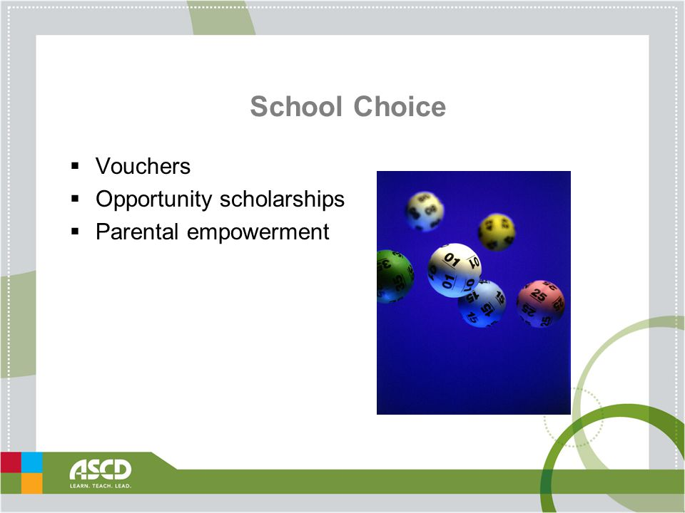 School Choice  Vouchers  Opportunity scholarships  Parental empowerment