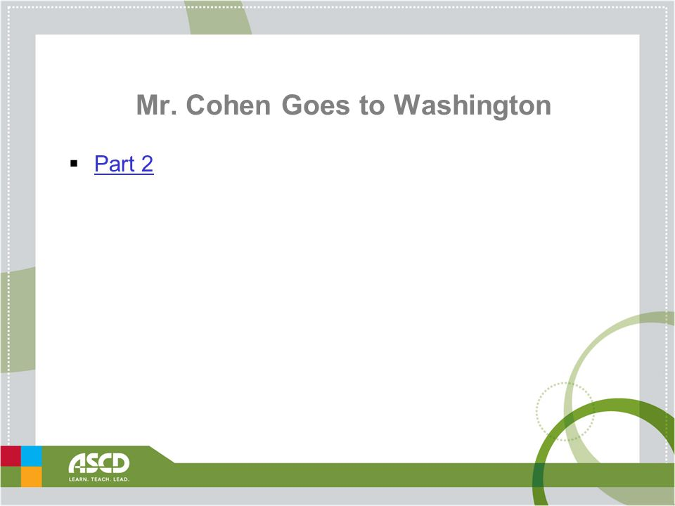 Mr. Cohen Goes to Washington  Part 2 Part 2