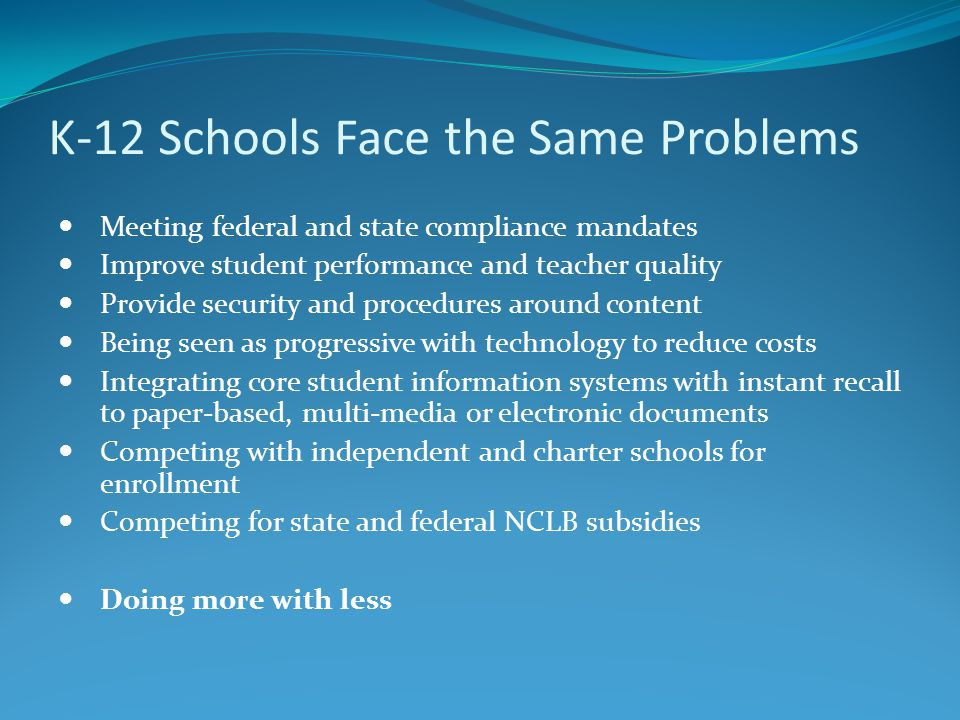 K-12 Education Solutions Orange Township Public Schools (NJ) Problem: Tracking teacher and education staff credentials Solution: The HR department scans in associated paperwork System process monitors control table (employment requirements) System generates an exception email notification What licenses or requirements are missing System auto-generates a Word mail merge letter to each staff member without proper certification