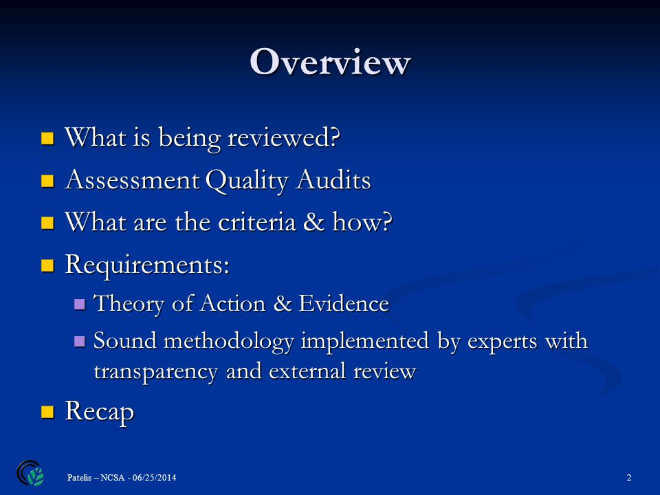 Overview What is being reviewed. What is being reviewed.