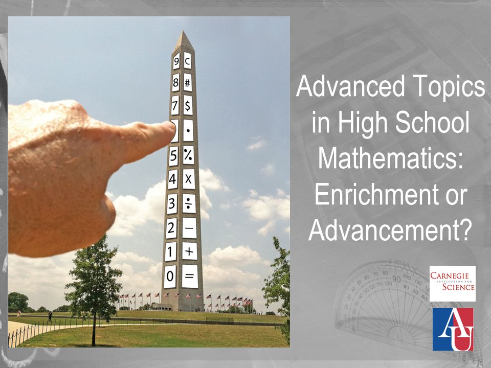 Advanced Topics in High School Mathematics: Enrichment or Advancement?