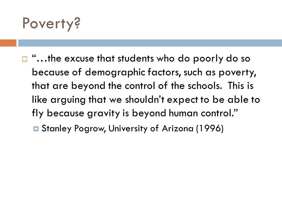 Poverty.
