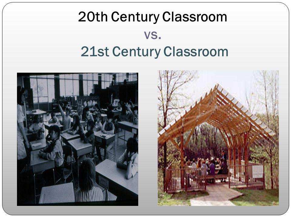 20th Century Classroom vs. 21st Century Classroom