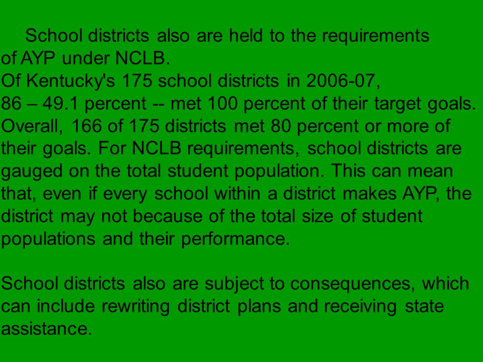 The 2007 NCLB data indicates, for districts: 21 Title I districts are in Tier 1 consequences.