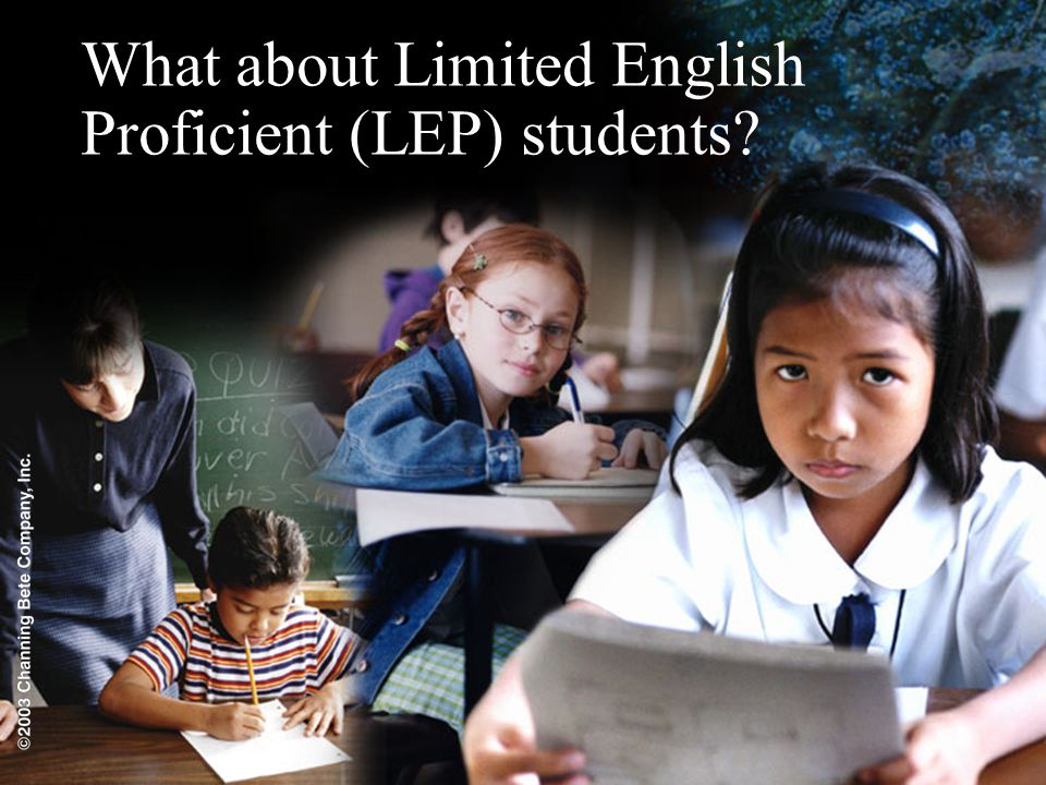 What about Limited English Proficient (LEP) students