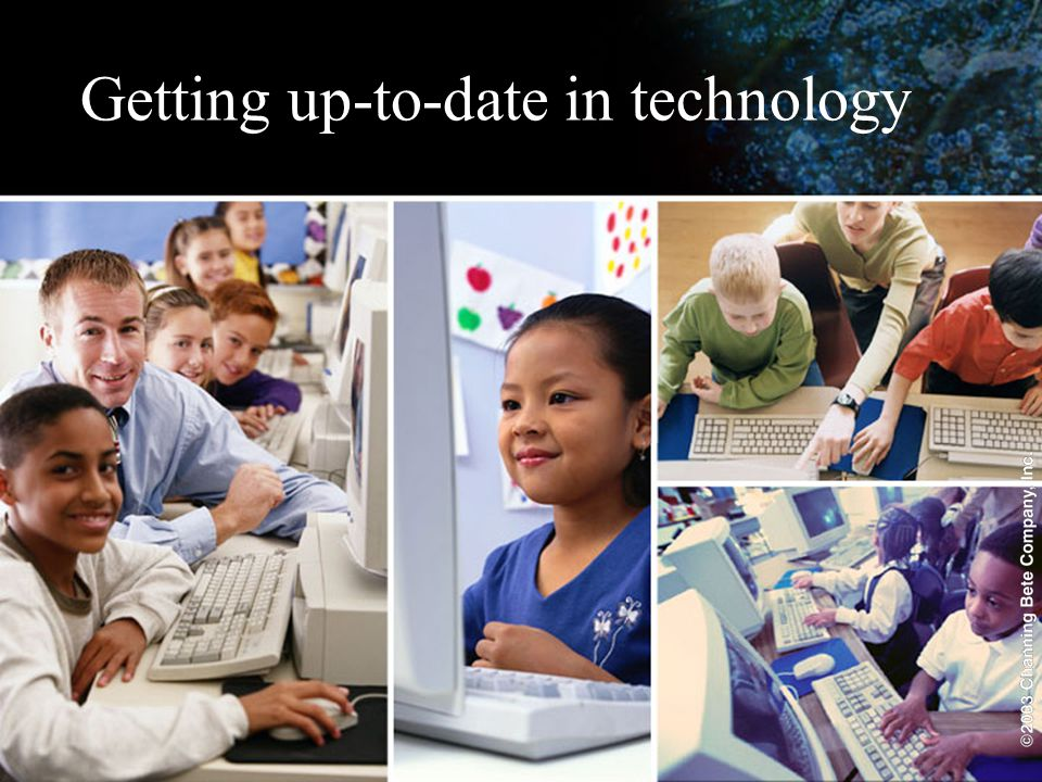 Getting up-to-date in technology