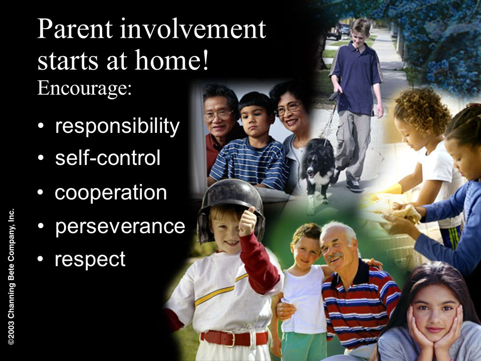 Parent involvement starts at home.