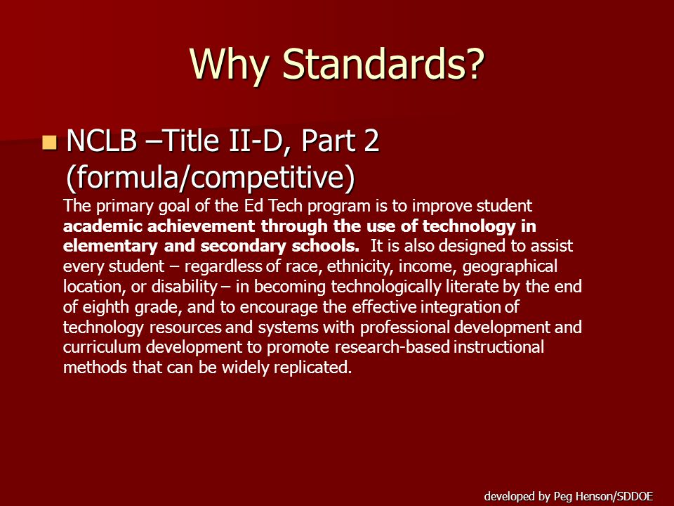 developed by Peg Henson/SDDOE Why Standards.