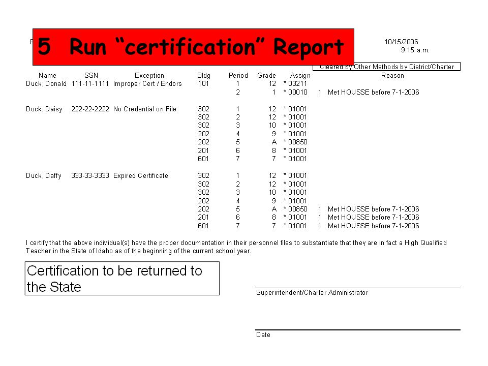 Certification to be returned to the State 5 Run certification Report
