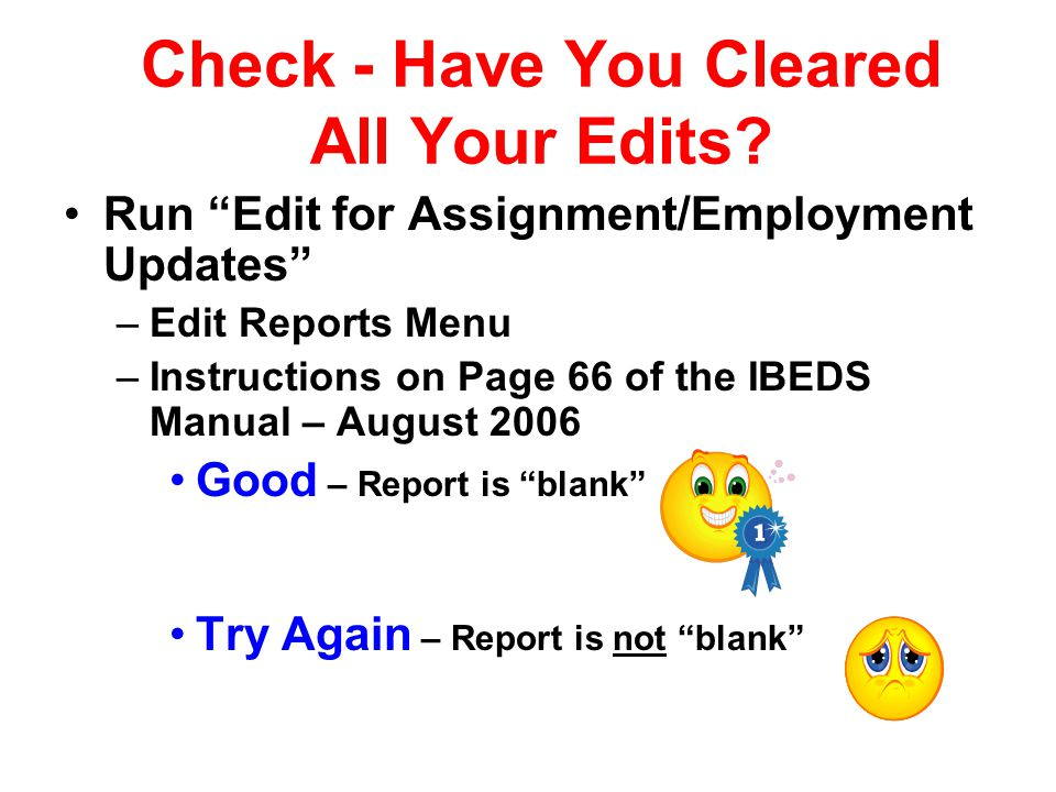Check - Have You Cleared All Your Edits.