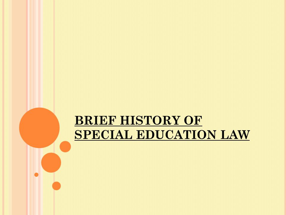 A FAMILY BURDEN For much of the 20 th century the practice of educating disabled students was exceedingly rare.