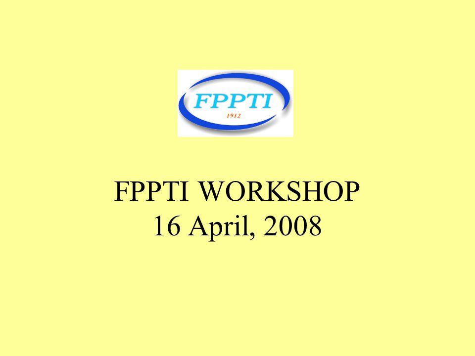 FPPTI WORKSHOP 16 April, 2008