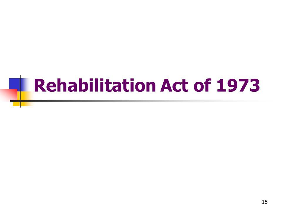 15 Rehabilitation Act of 1973