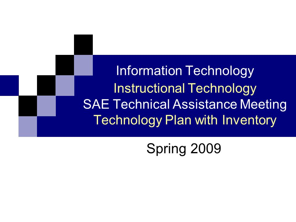 Technology Plan with Inventories Required to receive E-Rate Funds Required for E 2 T 2 Grant Funding Generated from the SAE Plan Achieve IMPACT Goals as a part of NCLB Reflected in the State Report Card Must be accurate!