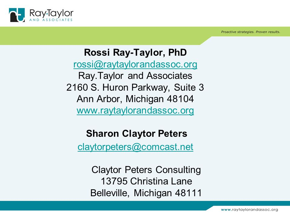 Rossi Ray-Taylor, PhD rossi@raytaylorandassoc.org Ray.Taylor and Associates 2160 S.