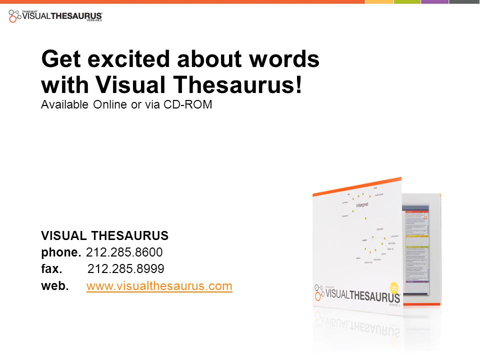 Get excited about words with Visual Thesaurus.