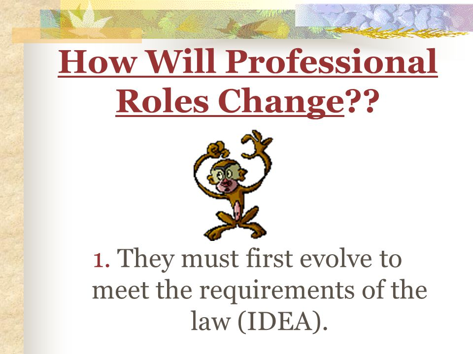 How Will Professional Roles Change?. 1.