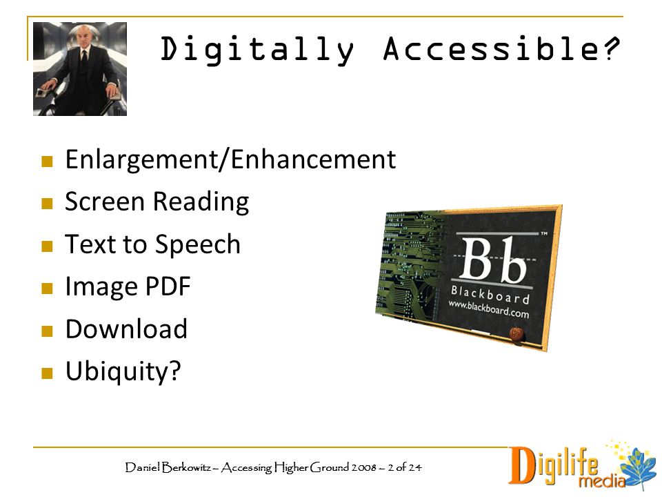 Digitally Accessible.