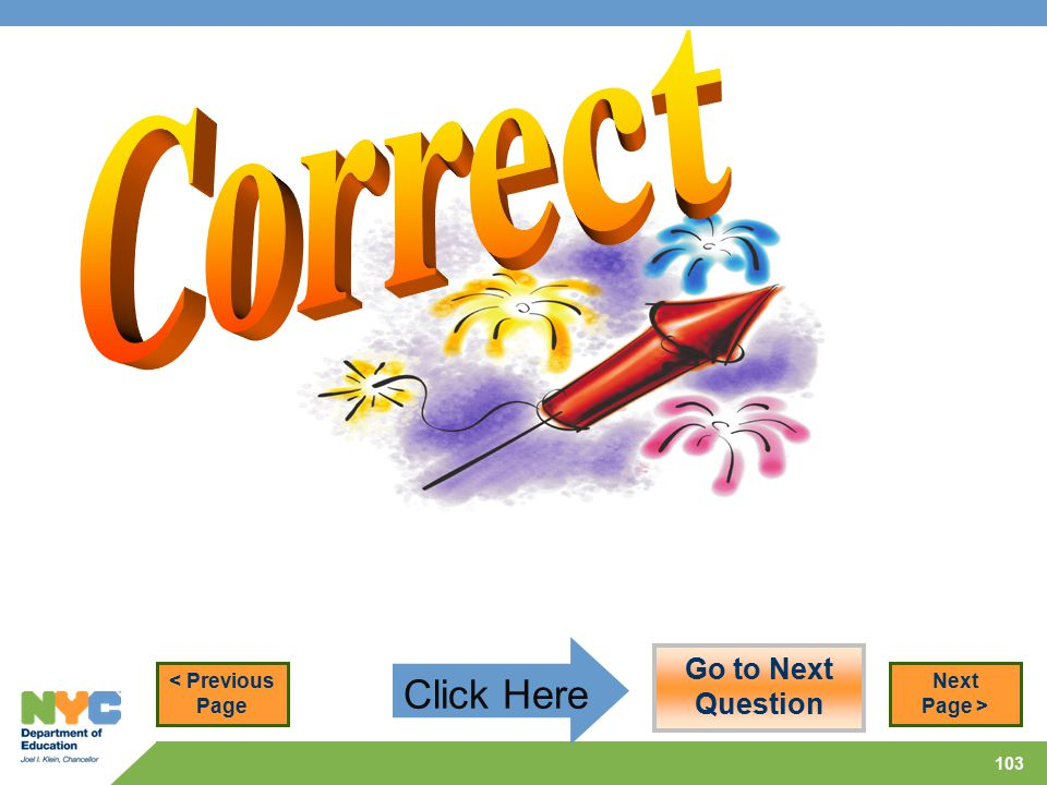 103 Go to Next Question Next Page > Click Here < Previous Page