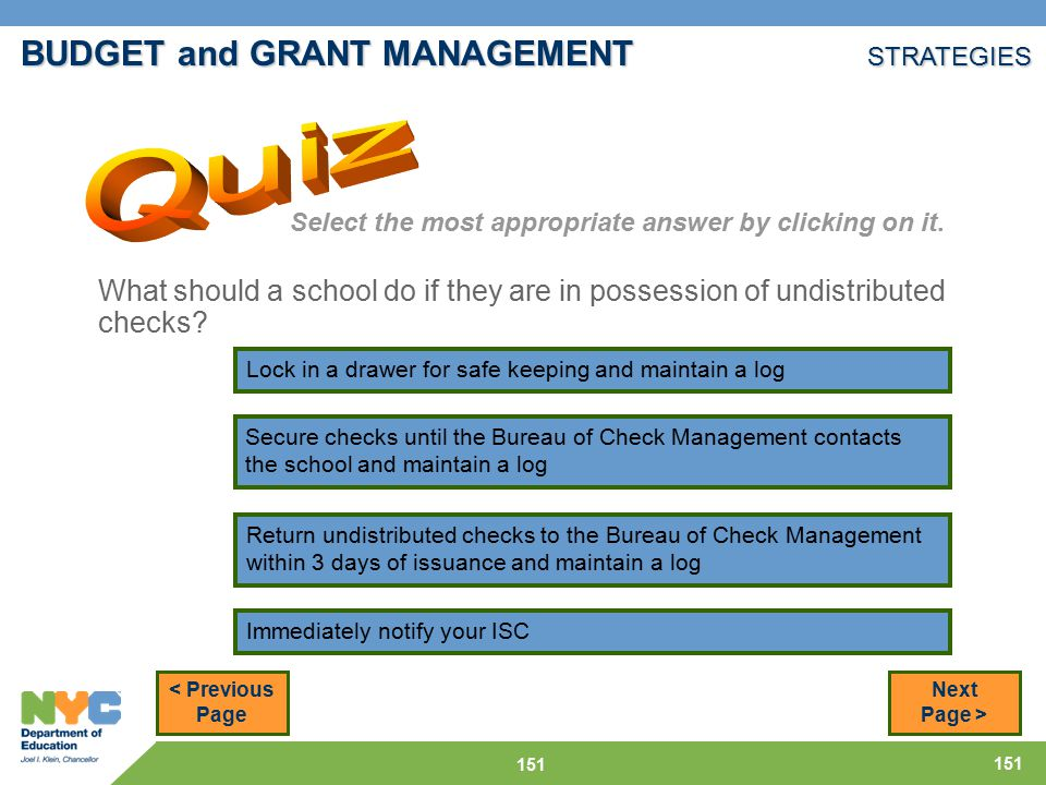151 What should a school do if they are in possession of undistributed checks.