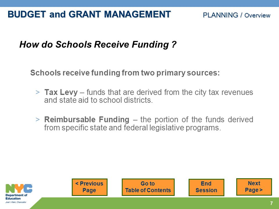 7 Schools receive funding from two primary sources: >Tax Levy – funds that are derived from the city tax revenues and state aid to school districts.
