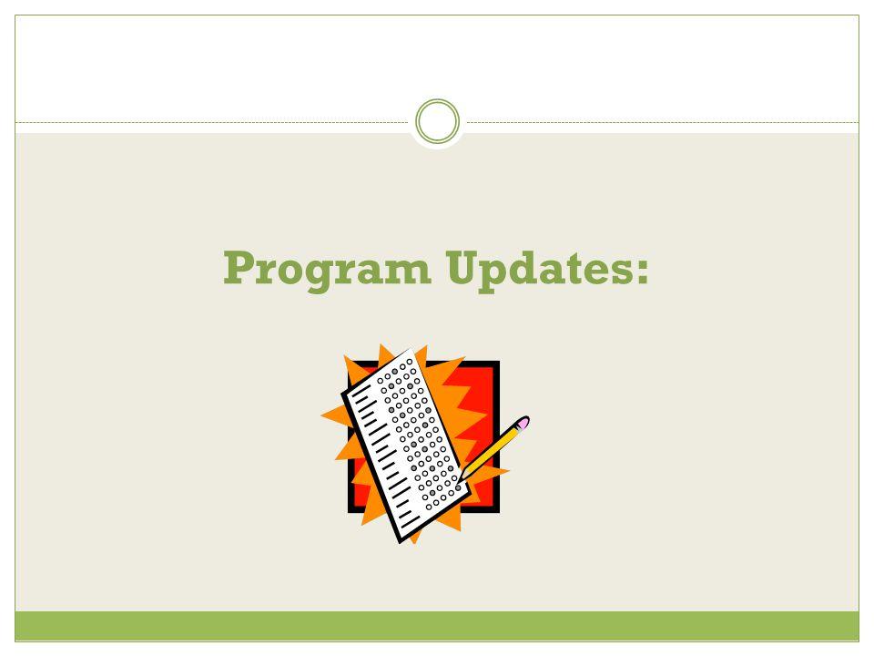 Program Updates: