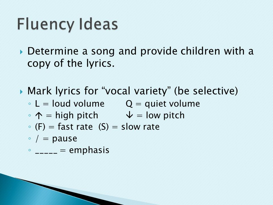  Determine a song and provide children with a copy of the lyrics.