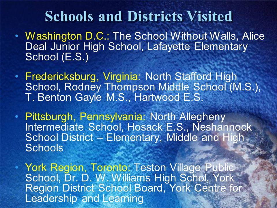 Washington D.C.: The School Without Walls, Alice Deal Junior High School, Lafayette Elementary School (E.S.) Fredericksburg, Virginia: North Stafford