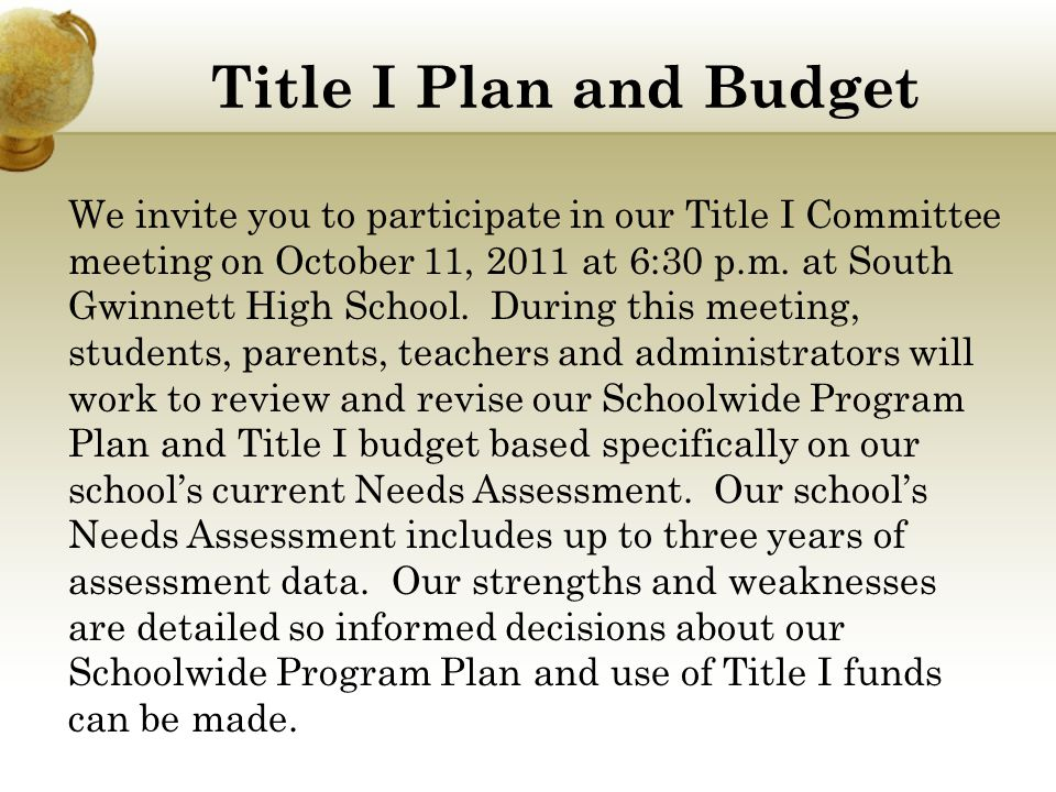 Title I Plan and Budget We invite you to participate in our Title I Committee meeting on October 11, 2011 at 6:30 p.m.