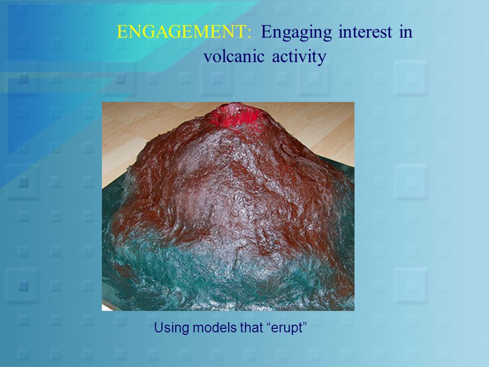 ENGAGEMENT: Engaging interest in volcanic activity Using models that erupt