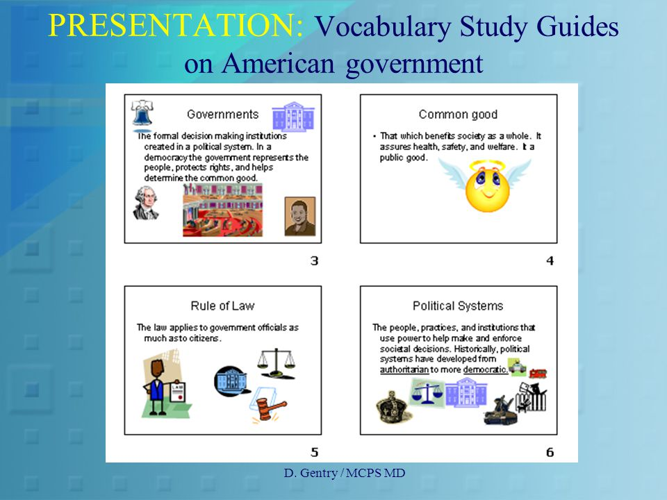 D. Gentry / MCPS MD PRESENTATION: Vocabulary Study Guides on American government