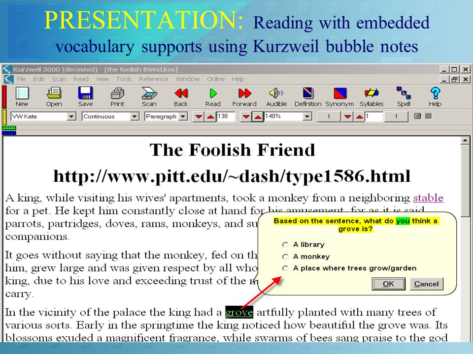 PRESENTATION: Reading with embedded vocabulary supports using Kurzweil bubble notes