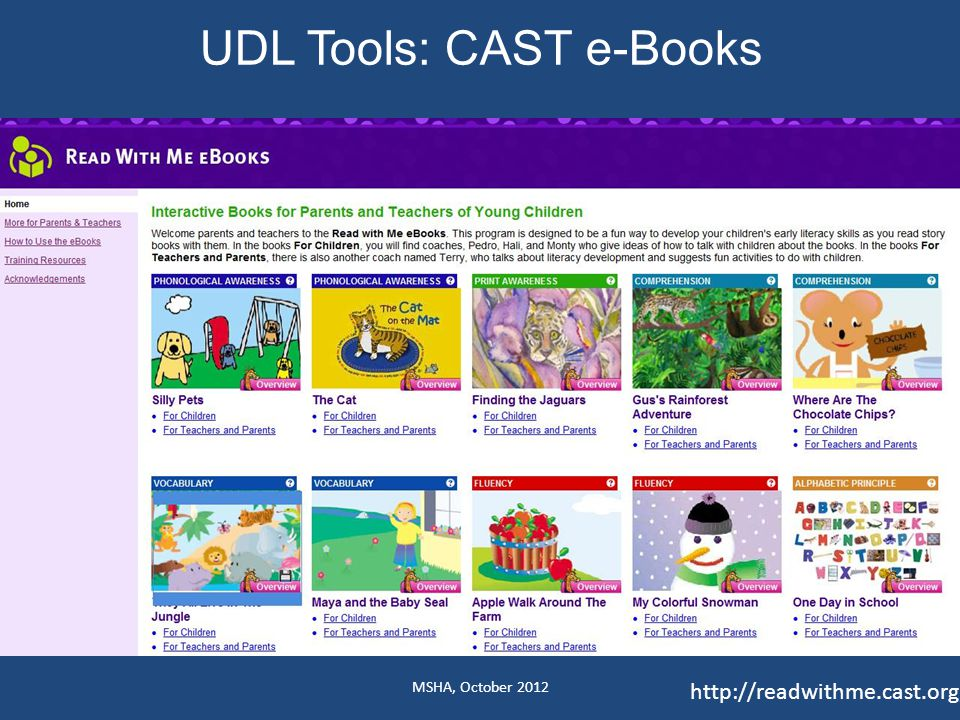 UDL Tools: CAST e-Books MSHA, October 2012 http://readwithme.cast.org/