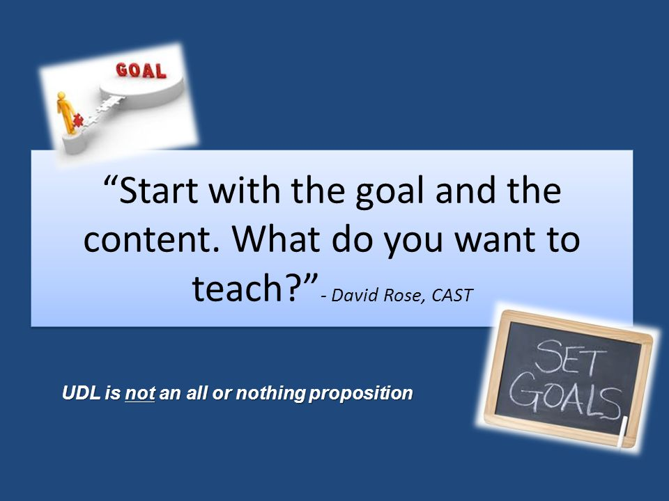 Start with the goal and the content.