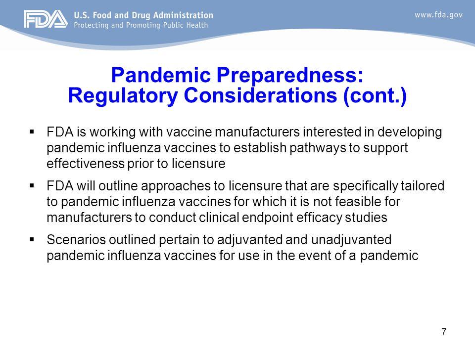 8 Overview of Today's Agenda  BARDA perspective regarding pandemic influenza vaccine preparedness  Dr.