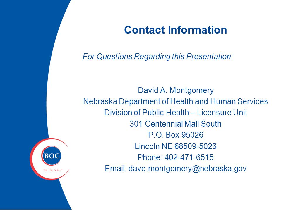 Contact Information For Questions Regarding this Presentation: David A.