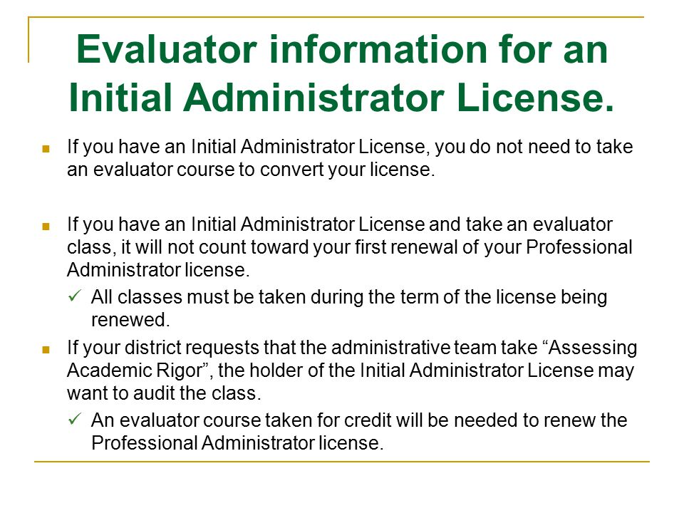Evaluator information for an Initial Administrator License.