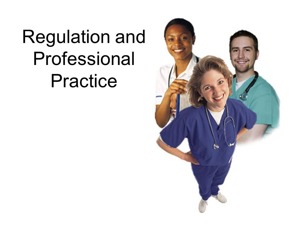 Regulation and Professional Practice