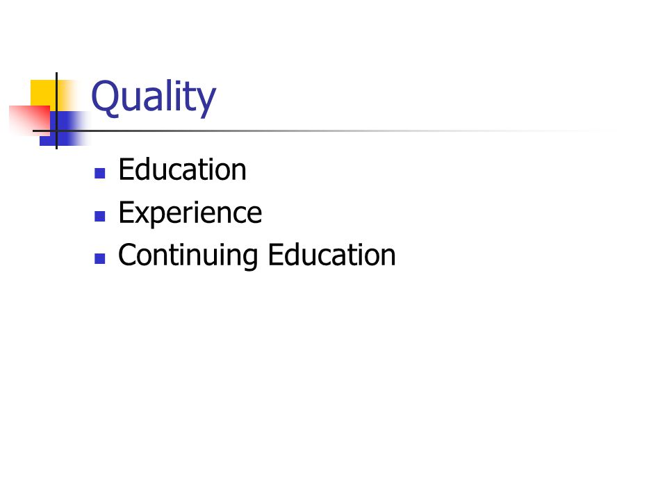 Quality Education Experience Continuing Education