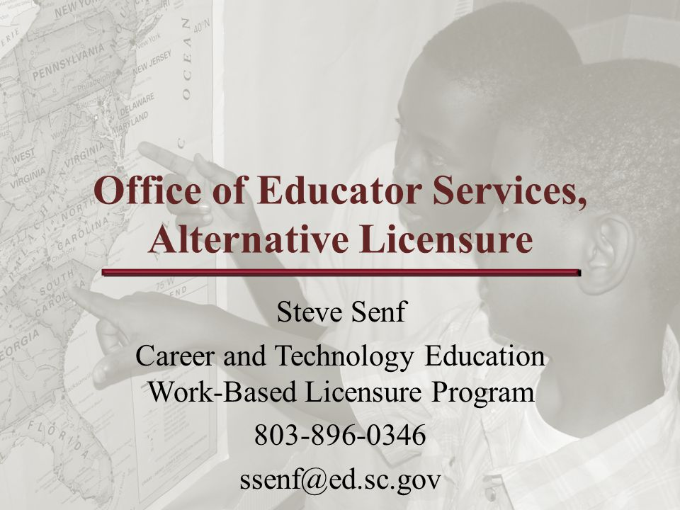 Work-Based Licensure ApplyQualify Interview/ Employed Completes Licensure Program Licensed/ Enrolled