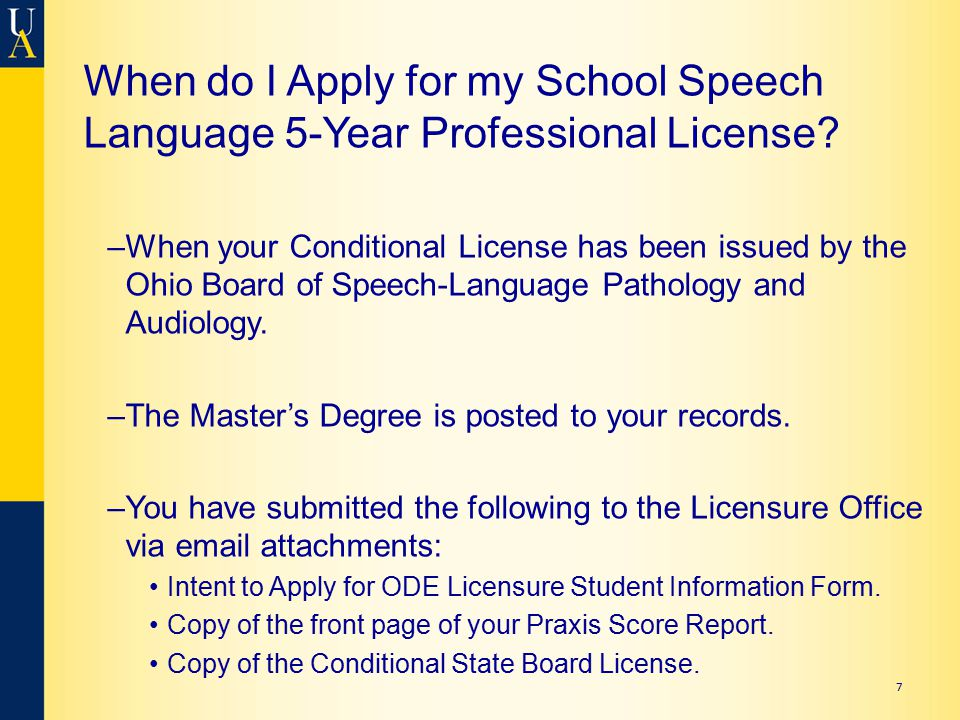 7 When do I Apply for my School Speech Language 5-Year Professional License.