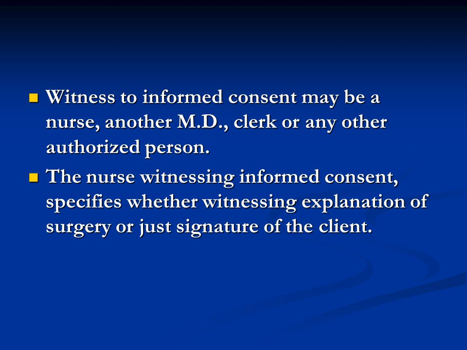 Minors (under 18 y/o) must have consent signed by an adult (i.e.