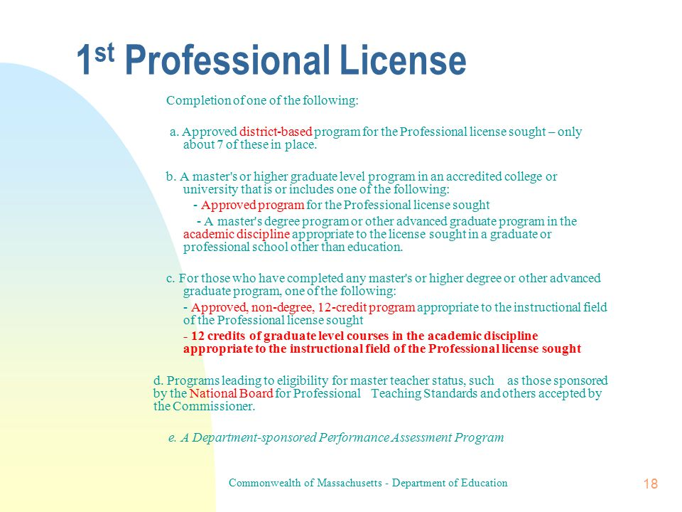 Commonwealth of Massachusetts - Department of Education 17 Requirements for an Initial Extension  Application for an Initial Extension  Employment for Five Years Under a Valid Initial License  Plan to Comply with Requirements for Professional Licensure Initial Extension May Be Issued One Time