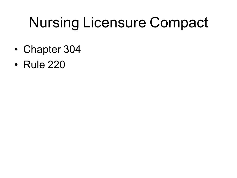 Nursing Licensure Compact Chapter 304 Rule 220