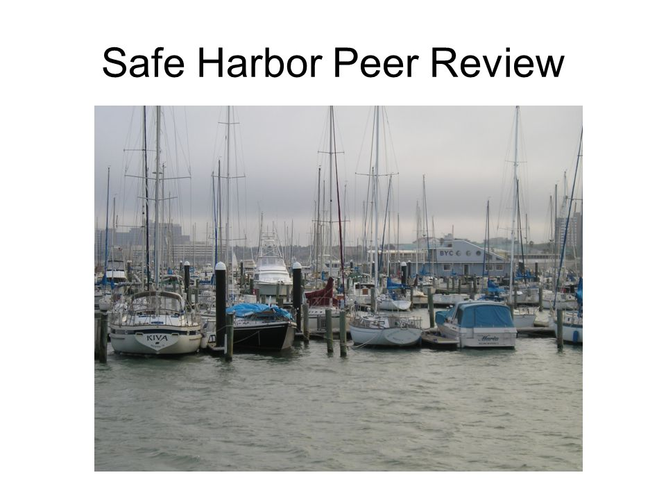 Safe Harbor Peer Review